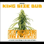 Dub Syndicate: King Size Dub: Crucial Recordings In the Name of Bud [Digipak]