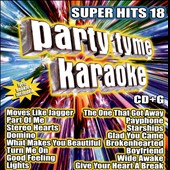Karaoke: Party Tyme Karaoke: Super Hits, Vol. 18