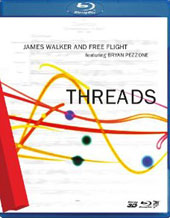 James Walker (Free Flight): Threads [Blu-Ray]