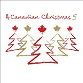 Various Artists: Canadian Christmas, Vol. 5