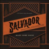 Salvador (CCM): Make Some Noise