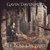 Gavin Davenport: The Bone Orchard