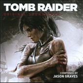 Jason Graves: Tomb Raider [Original Soundtrack]