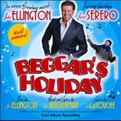 Beggar's Holiday: Duke Ellington's Broadway Musical / David Serero, baritone; John Altman, saxophone