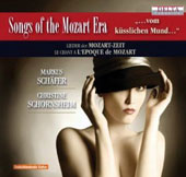 Songs of the Mozart Era by Krufft, Salieri, Moscheles, Eberl, Tamaschek, Crelle et al. / Markus Schäfer: tenor; Christine Schornsheim: piano, harpsichord