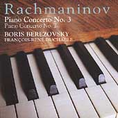 Rachmaninov: Piano Concertos 2 & 3 / Berezovsky, Duchable