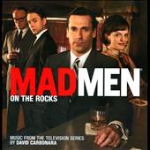 David Carbonara: Mad Men: On the Rocks [Music from the Television Series]