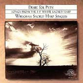 Desire For Piety / Wiregrass Sacred Harp Singers