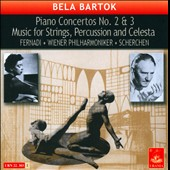 Bela Bartok: Piano Concertos No. 2 & 3; Music for strings