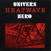 Univers Zero: Heatwave