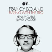 Francy Boland: Playing with the Trio [Digipak]