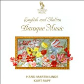 English and Italian Baroque Music - works by Purcell, Stanley, Poglietti, Matteis, Marcello, Locatelli / Hans-Martin Linde, recorder and transverse flute, Kurt Rapf, organ