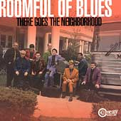 Roomful of Blues: There Goes the Neighborhood
