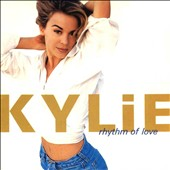Kylie Minogue: Rhythm of Love [Deluxe]