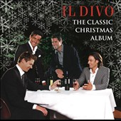 Il Divo: The Classic Christmas Album