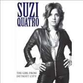 Suzi Quatro: The Girl from Detroit City *
