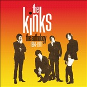 The Kinks: The Anthology 1964-1971 *