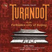Puccini: Turandot at the Forbidden City / Mehta, et al