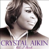 Crystal Aikin: All I Need