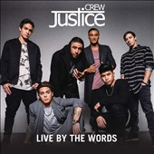 Justice Crew: Live by the Words