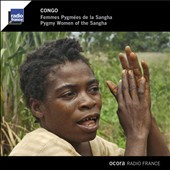 Various Artists: Congo: Pygmy Women of the Sangha [Digipak]