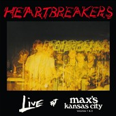 The Heartbreakers (Doo Wop): Live at Max's, Kansas City, Vols. 1 & 2