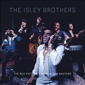 The Isley Brothers: The  RCA Victor & T-Neck Album Masters: 1959-1983