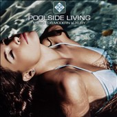 Various Artists: Poolside Living