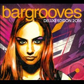 Various Artists: Bargrooves: Deluxe Edition 2016 [Digipak]