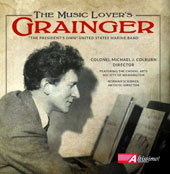 The Music Lover's Percy Grainger: Lincolnshire Posy; Danish Folk-Music Suite /
