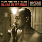 Oscar Pettiford: Blues in My Mind: Live in Hamburg 1958 [Digipak]
