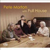 Pete Morton: Game of Life