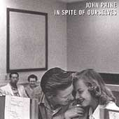 John Prine: In Spite of Ourselves