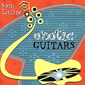 Exotic Guitars: Sonic Lounge *