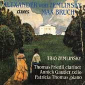 Zemlinsky: Clarinet Trio;  Bruch: Eight Pieces