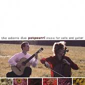The Adams Duo Potpourri - Music for Cello and Guitar