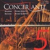 Brahms, Dvorak: Piano Quintets / Concertante