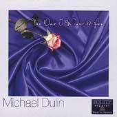 Michael Dulin: One I Waited For