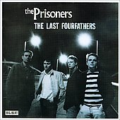 The Prisoners: The Last Fourfathers