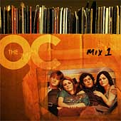Original Soundtrack: The Music from The O.C.: Mix 1