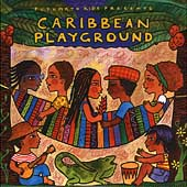 Various Artists: Putumayo Kids Presents: Caribbean Playground