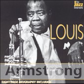 Louis Armstrong: The Jazz Biography Series