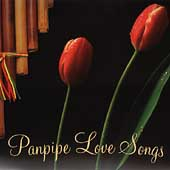 Various Artists: Panpipe Love Songs [Columbia River]
