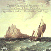 Great Cathedral Anthems Vol 5 - Truro / Briggs, Morley