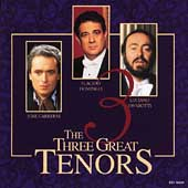 Three Great Tenors / Domingo, Pavarotti, Carreras
