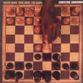 Ernestine Anderson: Never Make Your Move To Soon