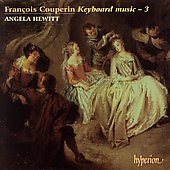 Couperin: Keyboard Music Vol 3 / Angela Hewitt