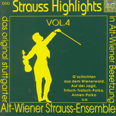 Strauss Highlights Vol 4 / Alt Wiener Strauss Ensemble