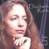 Elizabeth Roth: Like the David