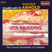 Arnold: Vita Abundans, etc / Ceruti Ensemble of London